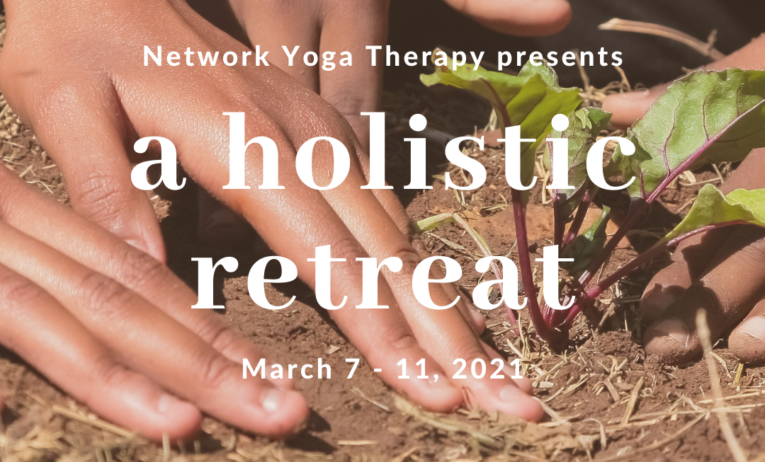 a holistic retreat - Yoga Therapy Network
